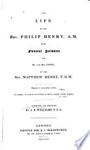 The Life Of The Rev Philip Henry A M