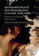 Instrumentalists and Renaissance Culture  1420   1600