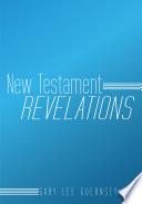 New Testament Revelations