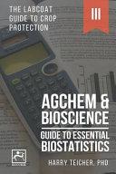 Guide to Essential Biostatistics  Agchem   Bioscience