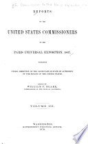 Reports of the United States Commissioners to the Paris Universal Exposition  1867  Machinery and processes of the industrial arts  and apparatus of the exact sciences  By F  A  P  Barnard
