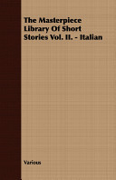 The Masterpiece Library of Short Stories Vol  II    Italian