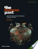 The Human Past  : World Prehistory & the Development of Human Societies