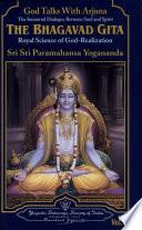 """God Talks With Arjuna: "" by Paramahansa Yogananda"