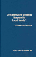 Do Community Colleges Respond to Local Needs