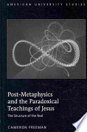 Post Metaphysics And The Paradoxical Teachings Of Jesus