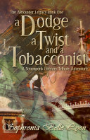 A Dodge, a Twist, and a Tobacconist