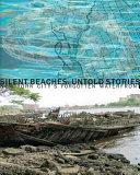 Silent Beaches, Untold Stories