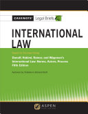 Casenote Legal Briefs for International Law  Keyed to Dunoff  Ratner  and Wippman