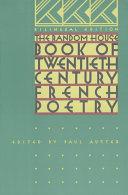 The Random House Book of Twentieth-century French Poetry
