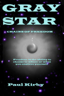 Gray Star Chains of Freedom