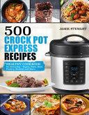 500 Crock Pot Express Recipes