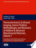 Thermomechanics & Infrared Imaging, Inverse Problem Methodologies and Mechanics of Additive & Advanced Manufactured Materials, Volume 7