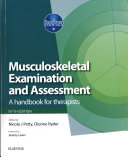 Musculoskeletal Examination and Assessment   Volume 1