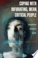 Coping with Infuriating  Mean  Critical People  The Destructive Narcissistic Pattern
