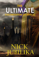 Pdf The Ultimate Colonisation of Africa