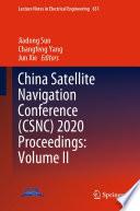 China Satellite Navigation Conference  CSNC  2020 Proceedings  Volume II