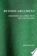 Beyond Argument