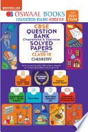 Oswaal CBSE Question Bank Chapterwise & Topicwise Solved Papers Class 12, Chemistry (For 2021 Exam)
