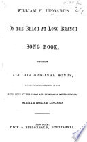 W H Lingard S On The Beach At Long Branch Song Book Containing All His Original Songs Etc