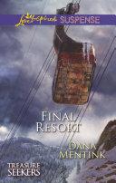 Final Resort (Mills & Boon Love Inspired Suspense) (Treasure Seekers, Book 3) Pdf/ePub eBook