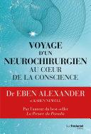 Voyage d'un neurochirurgien au coeur de la conscience Pdf/ePub eBook