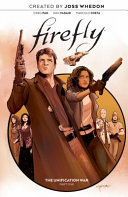 Firefly  The Unification War Vol  1 Book PDF