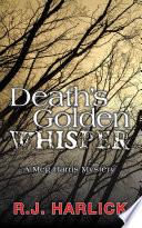 Death s Golden Whisper Book
