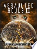 Assaulted Souls II