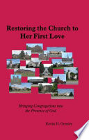 Restoring the Church to Her First Love