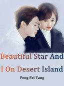 Beautiful Star And I On Desert Island Pdf/ePub eBook