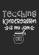 Teaching Kindergarten is My Jam