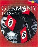 Books - Germany 1918-45 Democracy And Dictatorship | ISBN 9780582473843