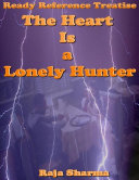 Ready Reference Treatise: The Heart Is a Lonely Hunter