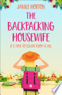 The Backpacking Housewife  The Backpacking Housewife  Book 1  Book PDF