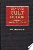 Classic Cult Fiction