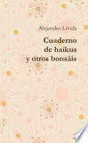 Cuaderno de haikus y otros bonsáis