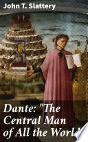 Dante   The Central Man of All the World  Book