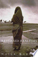 """Reversed Realities: Gender Hierarchies in Development Thought"" by Naila Kabeer"