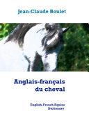 Anglais fran  ais du cheval   English French Equine Dictionary