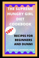 The Supreme Hungry Girl Diet Cookbook Book