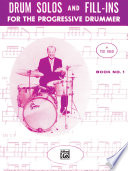 Drum Solos And Fill Ins For The Progressive Drummer Book 1 PDF