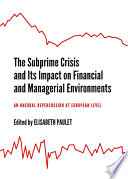 The Subprime Crisis And Its Impact On Financial And Managerial Environments Book PDF