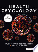 """Health Psychology: Theory, Research and Practice"" by David F. Marks, Michael Murray, Emee Vida Estacio"