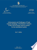 Achievements and challenges of trade capacity building: a practitioner's analysis of the CAFTA process and its lessons for the multilateral system (Occasional Paper ITD = Documento de Divulgación ITD; n. 32)
