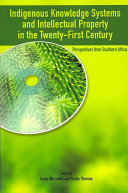 Indigenous Knowledge System and Intellectual Property Rights in the Twenty First Century  Perspectives from Southern Africa