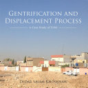 Gentrification and Displacement Process