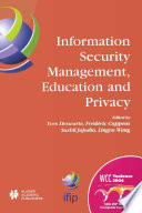 Information Security Management  Education and Privacy Book