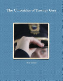 The Chronicles of Tawney Grey