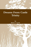 Dreams From Castle Trinity